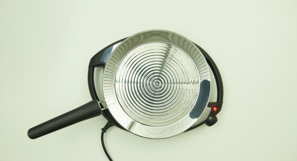 oPan large auf höchster Stufe/Flamme aufheizen bis die perfekte Brat-Temperatur erreicht ist.